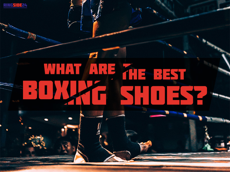 Top 10 Best Boxing Shoes